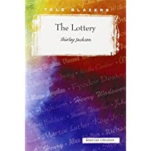 The Lottery (Tale Blazers: American Literature) by Shirley Jackson (1-Sep-1990) Paperback