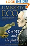 Kant And The Platypus: Essays On Lang...