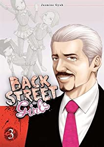 Back street girls Edition simple Tome 3