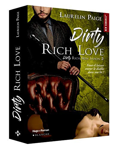 Dirty Rich love - tome 2