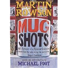 Martin Rowson's Mugshots