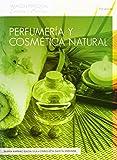 Perfumería Y Cosmética Natural de María Amp (17 mar 2014) Tapa blanda