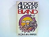 Eiland. Roman - Aldous Huxley