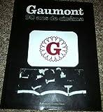 Gaumont, 90 ans de cinéma