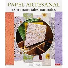 Papel Artesanal Con Materiales Naturales (El Libro De..)
