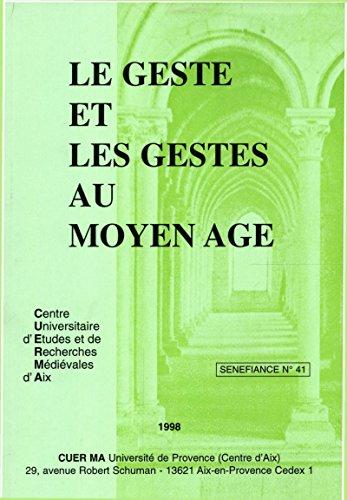 Le geste et les gestes au Moyen Âge (Senefiance)