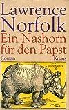 Ein Nashorn für den Papst - Lawrence Norfolk
