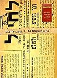 La brigade juive, Tome 3 - Hatikvah : Avec coffret pour série intégrale, un ex-libris numéroté et 4 pages inédites