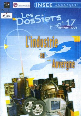 L'industrie en Auvergne par Pierre Valadou