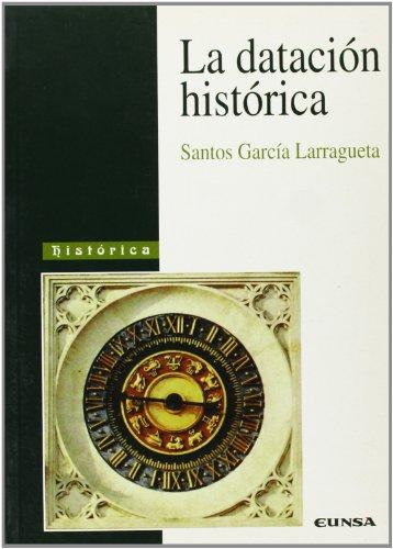 La datación histórica (Colección filosófica)