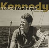 Kennedy : Le rêve de l'Amérique