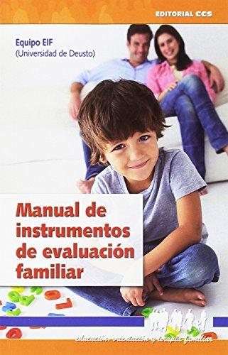 Manual De Instrumentos De Evaluación Familiar (Educación, orientación y terapia familiar)