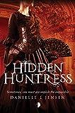 Hidden Huntress (The Malediction Trilogy Book 2)