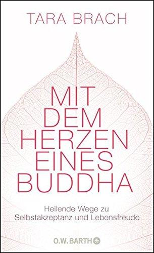 mit-dem-herzen-eines-buddha-heilende-wege-zu-selbstakzeptanz-und-lebensfreude