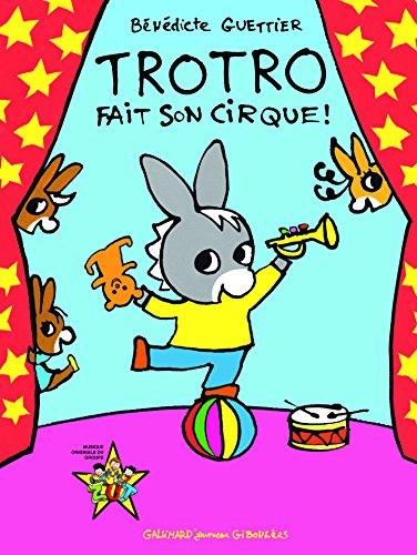Trotro fait son cirque! par Bénédicte Guettier