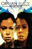 Orphan Black: Deviations [Lingua Inglese]