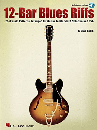 12-Bar Blues Riffs: 25 Classic Patterns Arranged for Guitar in Standard Notation and Tab (Riff Notes) por Dave Rubin