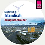 AusspracheTrainer Isländisch (Audio-CD): Reise Know-How Kauderwelsch-CD