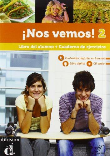 Nos vemos! Libro del alumno-Cuaderno de ejercicios. Per le Scuole superiori. Con CD Audio. Con CD-ROM. Con espansione online: 2