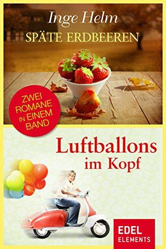 uftballons im Kopf: Zwei Romane in einem Band (Dora-luftballons)