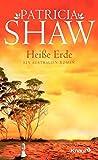 Heiße Erde: Ein Australien-Roman (Eine Saga aus dem Tal der Lagunen)