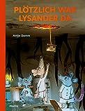 Pl?tzlich war Lysander da