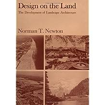 Design on the Land: The Development of Landscape Architecture (Belknap Press)