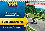 ADAC TourBooks Süddeutschland: Die schönsten Motorradtouren