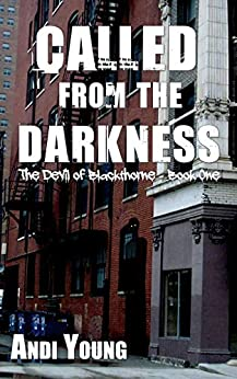 Called from the Darkness (The Devil of Blackthorne Book 1) (English Edition) de [Young, Andi]