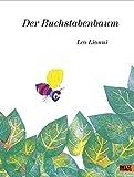 Der Buchstabenbaum: Vierfarbiges Bilderbuch