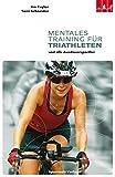 Image of Mentales Training für Triathleten: und alle Ausdauersportler