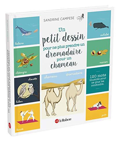 Un petit dessin pour ne plus prendre un dromadaire pour un chameau par Sandrine Campese