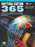 Rhythm Guitar 365: Daily Exercises For Developing, Improving And Maintaining Rhythm Guitar Technique (Buch & Doppel-CD)