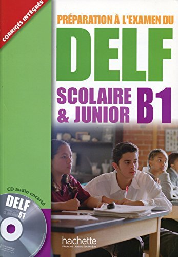 Delf Scolaire Et Junior B1 Livre de L'Eleve + CD Audio (French Edition) by Caroline Veltcheff (2014-12-01)