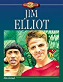Jim Elliot (Young Reader's Christian Library) by Susan Martins-Miller (1998-06-01)