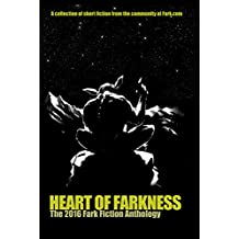 Heart of Farkness: The 2016 Fark Fiction Anthology
