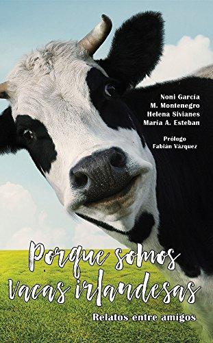 Porque somos vacas irlandesas por Gema Tacón