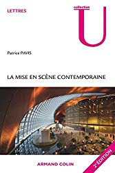 La mise en scène contemporaine: Origines, tendances, perspectives