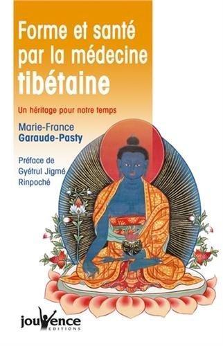 Forme et santé par la médecine tibéta...