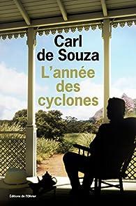 L'année des cyclones par Carl de Souza
