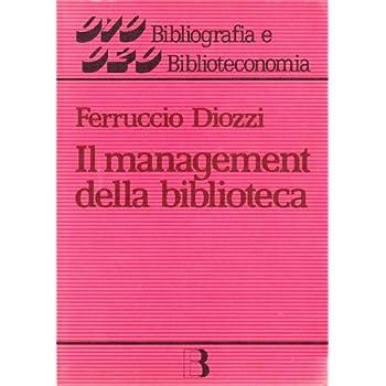 Il Management Della Biblioteca