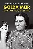 Golda Meir, une vie pour Israël (BIOGRAPHIES)