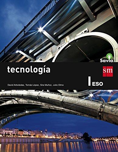 Tecnología I. ESO. Savia - 9788467576108 por David Arboledas Brihuega