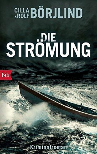 Die Strömung: Kriminalroman (Die Rönning/Stilton-Serie, Band 3) -
