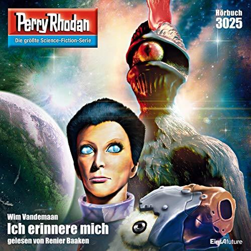 Ich erinnere mich: Perry Rhodan 3025