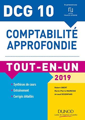 DCG 10 - Comptabilité approfondie - 2019 - Tout-en-Un par Robert Obert