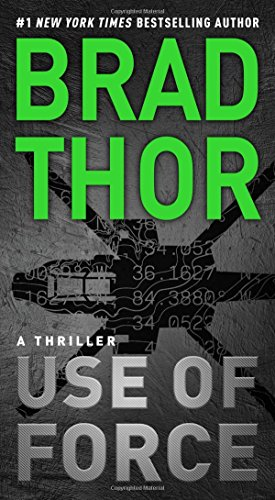 Use of Force: A Thriller (The Scot Harvath Series, Band 17)