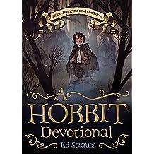 A Hobbit Devotional: Bilbo Baggins and the Bible