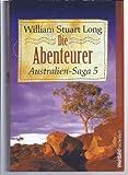 Australien-Saga, Band 5: Die Abenteurer