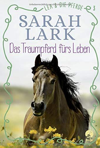Lea und die Pferde - Das Traumpferd fürs Leben: Band 3